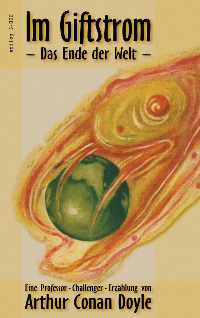 Arthur Conan Doyle: Im Giftstrom – Das Ende der Welt