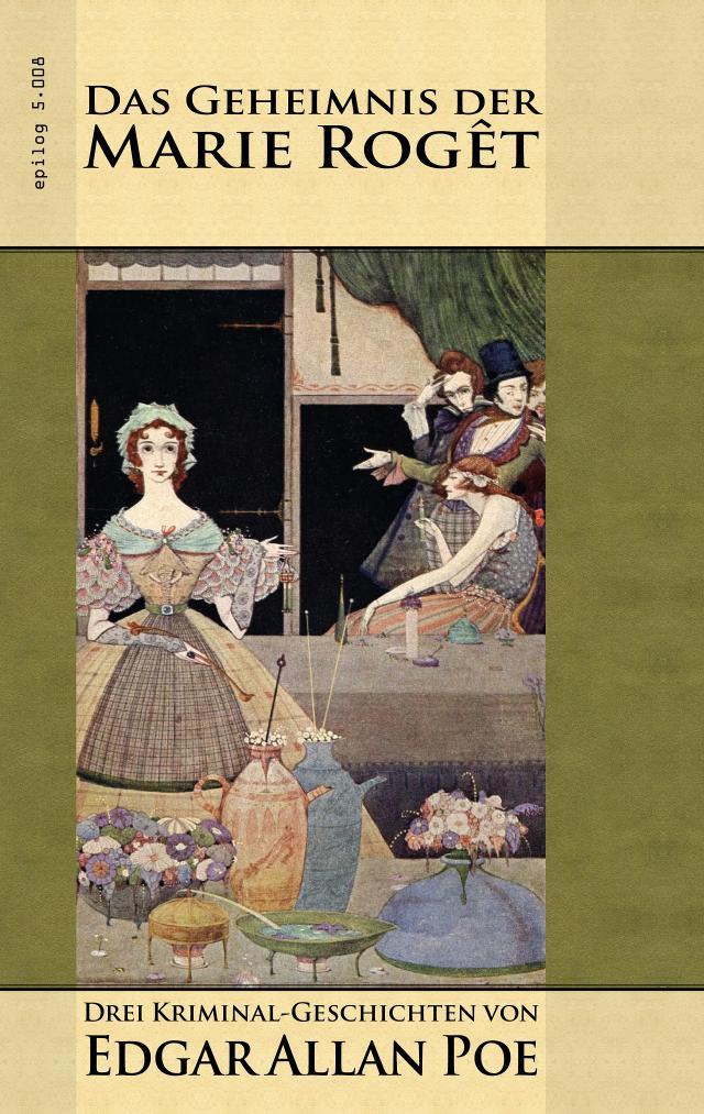 Edgar Allan Poe - Das Geheimnis der Marie Rogêt