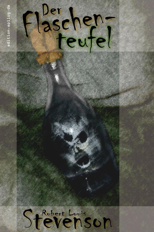 Robert Louis Stevenson: Der Flaschenteufel