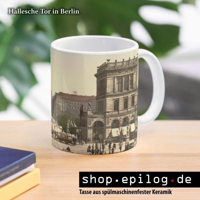 hallesche-tor-in-berlin.tasse
